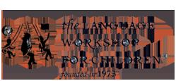 The Language Workshop for Children